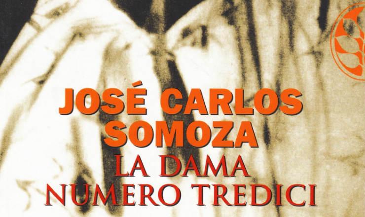 La dama numero tredici di Josè Carlos Somoza