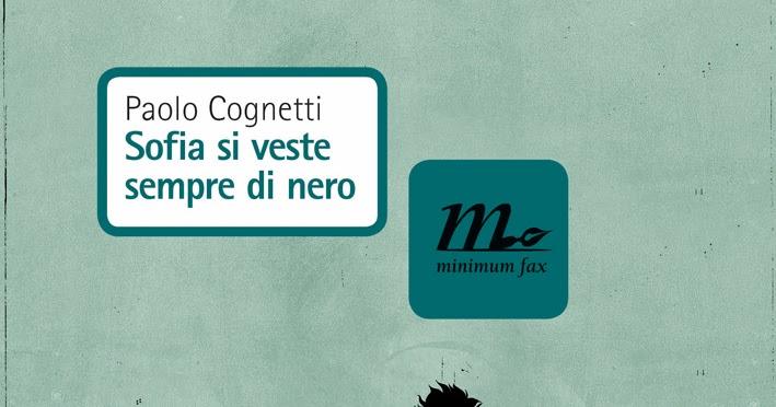 Recensione Sofia veste sempre di nero di Paolo Cognetti